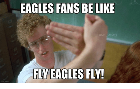eagles-fans-be-like-nfl-memes-fly-eagles-fly-562758.png